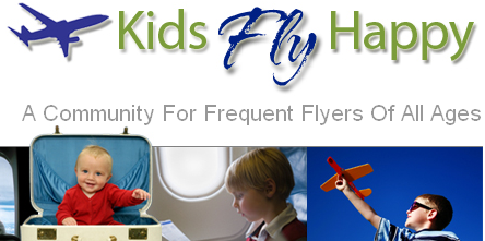 Kids Fly Happy  A Community For Frequent Flyers Of All Ages