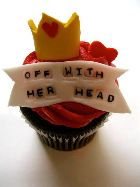 Off with her head cupcake