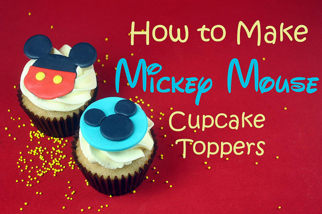 How to Make Mickey Mouse Cupcake Toppers