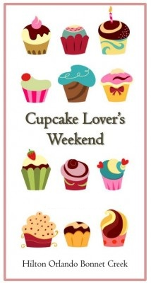 2012 Cupcake Lovers Weekend at the Hilton Bonnet Creek Walt Disney World