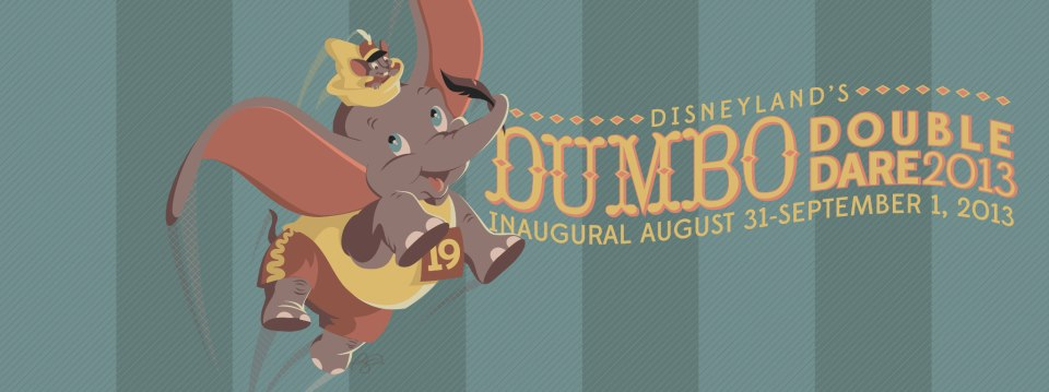Inaugural 2013 runDisney Disneyland Dumbo Double Dare Facebook Cover Photo