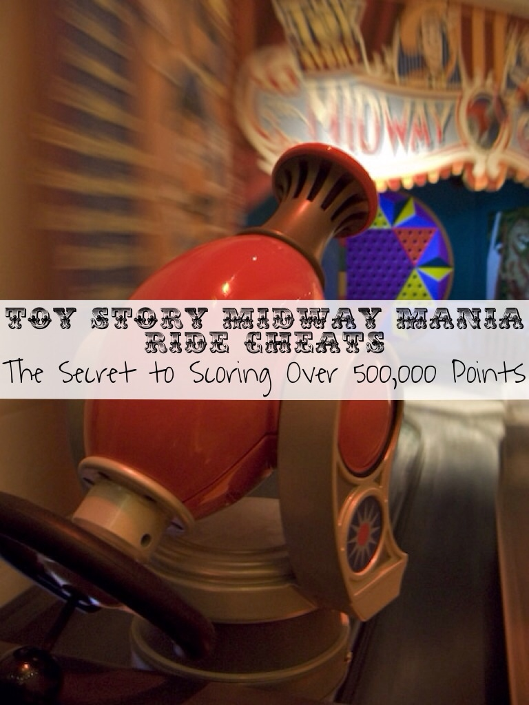 Toy Story Midway Mania Ride Cheats The Secret to Scoring Over 500,000 Points