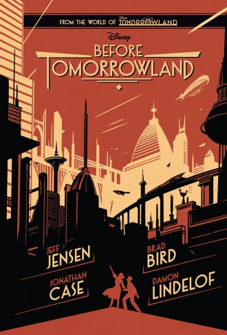 Disney's Before Tomorrowland Book