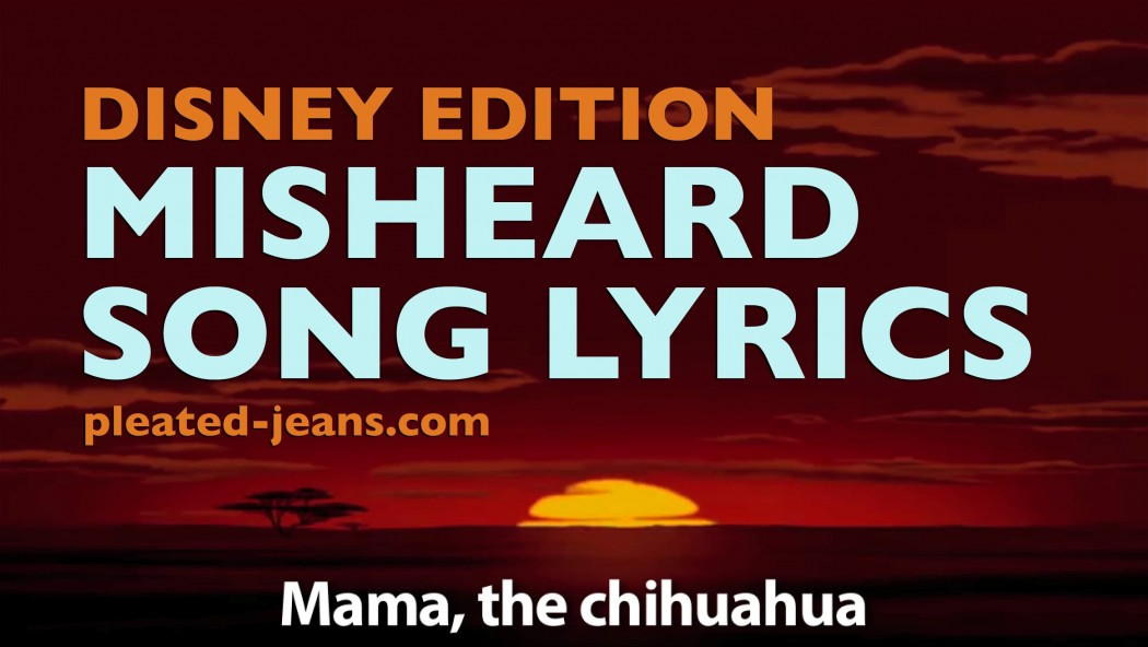 Lyric disney songs lyrics : Music Video – Misheard Song Lyrics: Disney Edition | Disney Every Day