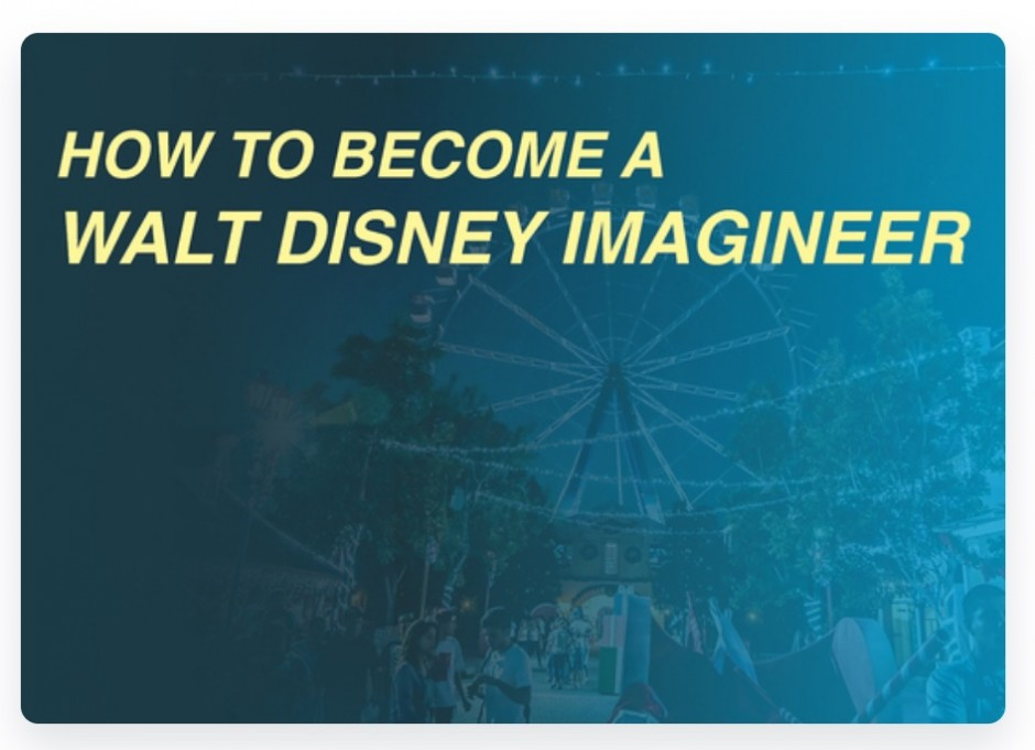 Learn the Secrets of How to Become a Disney Imagineer by an Official Imagineer