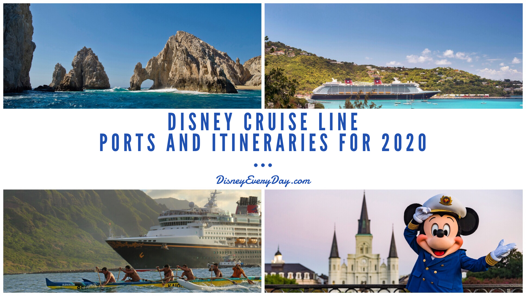 Disney Cruise Line Ports And Itineraries For 2020 Disney
