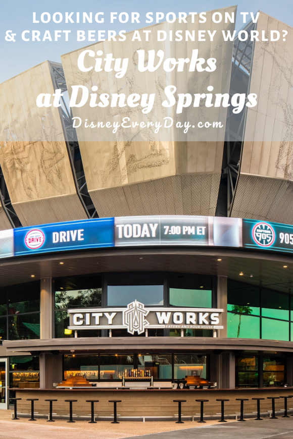 City Works Eatery and Pour House at Disney Springs in Walt Disney World