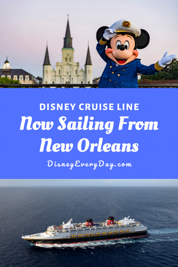Disney Cruise Line Now Sailing From New Orleans