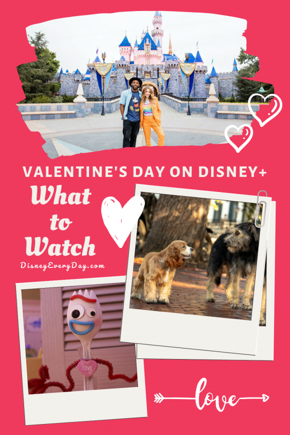 What to Watch for Valentine's Day on Disney+
